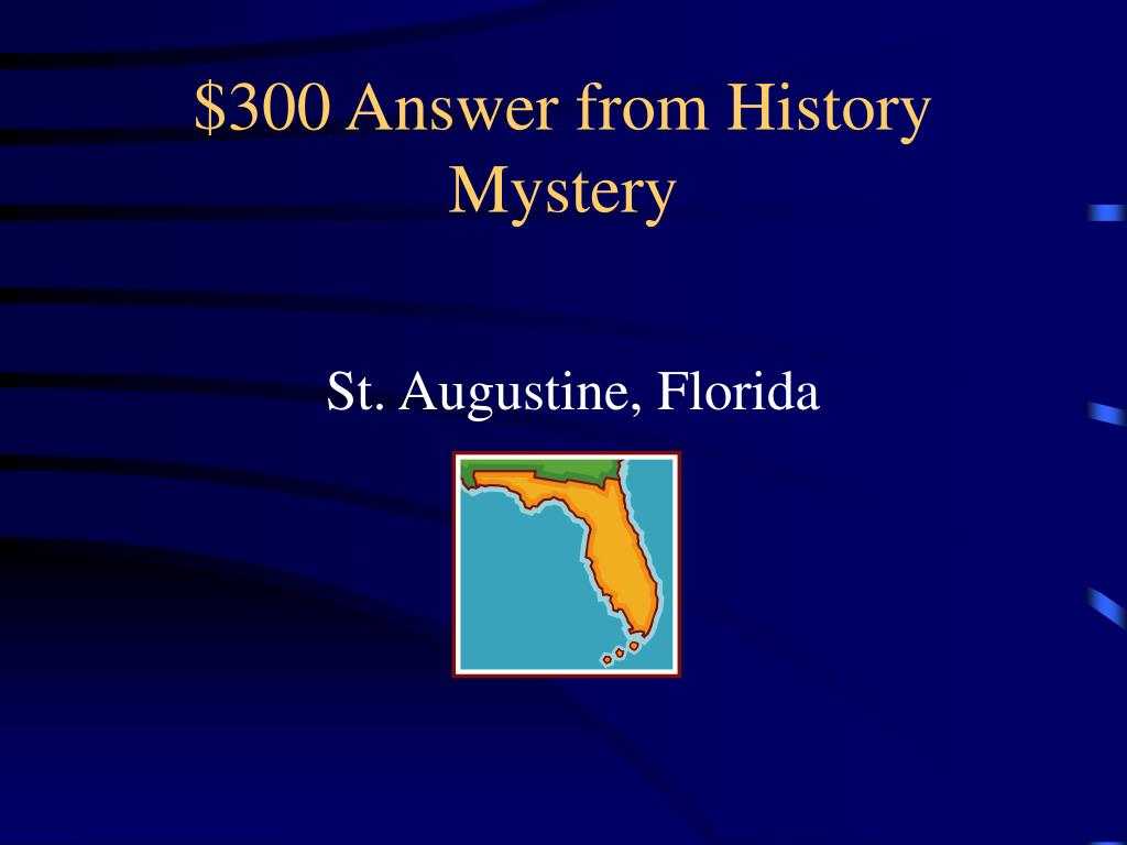 $300 Answer from History Mystery