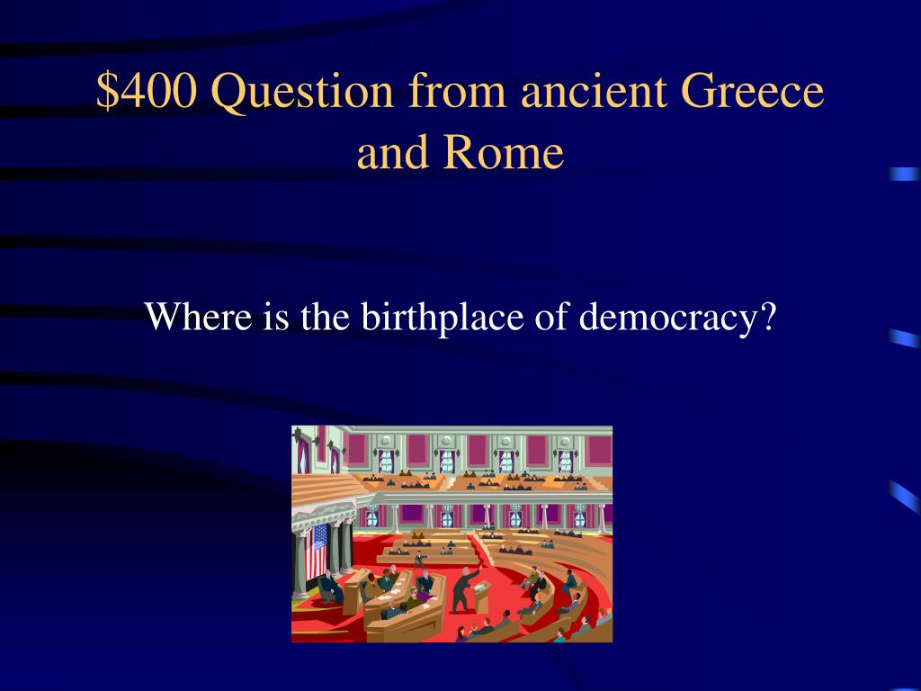 $400 Question from ancient Greece and Rome