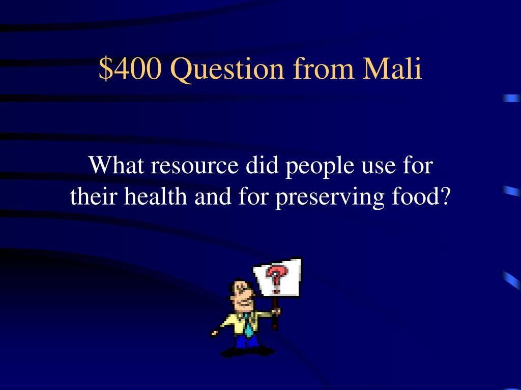 $400 Question from Mali