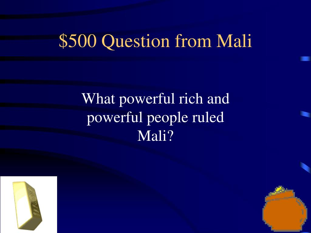 $500 Question from Mali