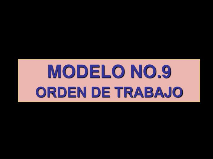 MODELO NO.9