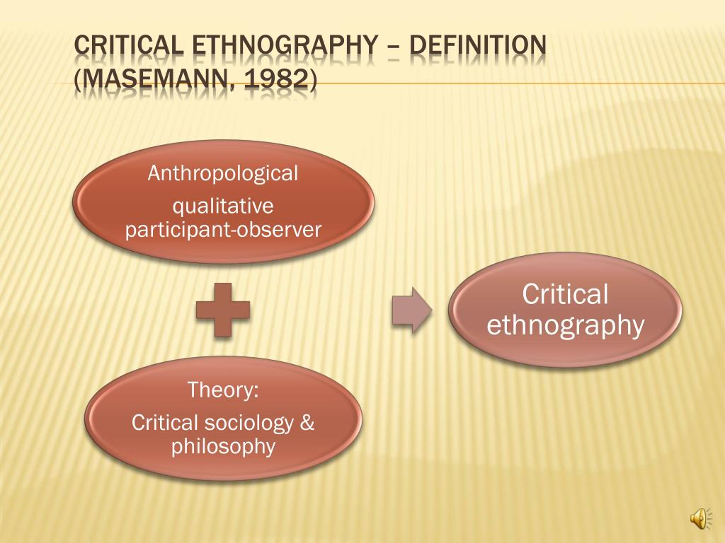 Critical Ethnography – Definition