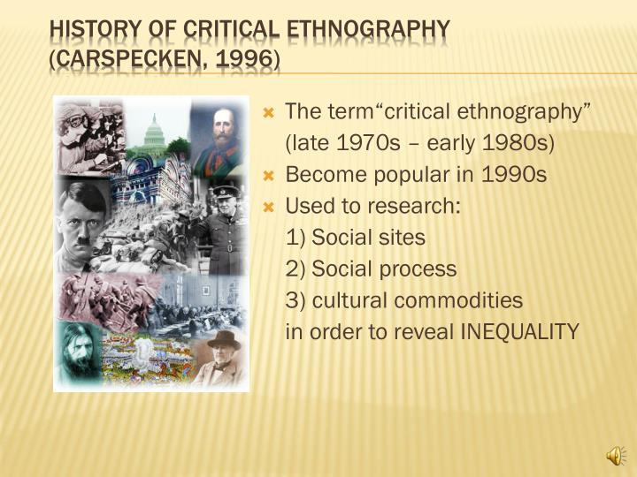 History of critical ethnography carspecken 1996