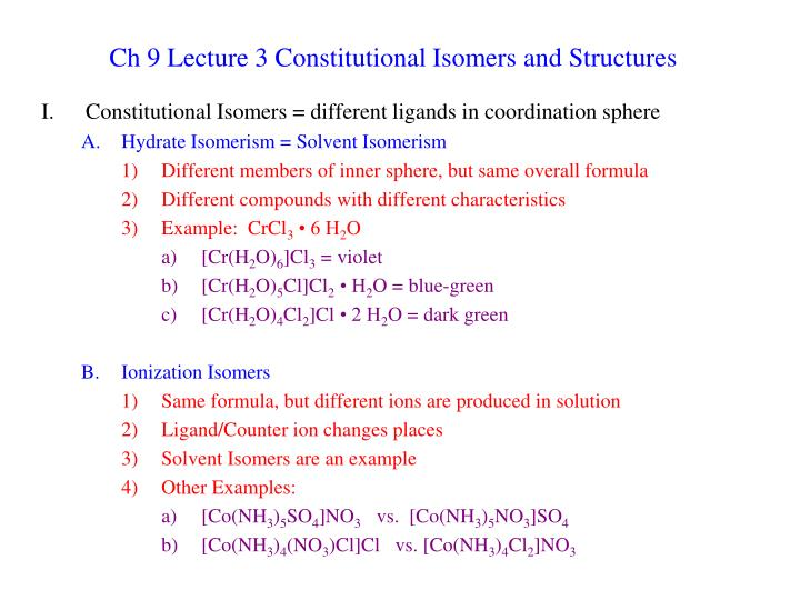 ch 9 lecture 3 constitutional isomers and structures n.