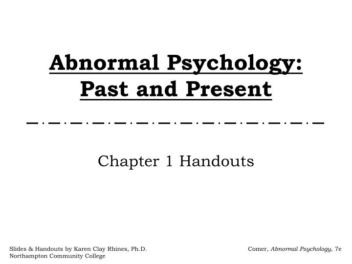 abnormal psychology past and present n.
