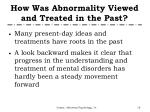 how was abnormality viewed and treated in the past1