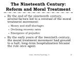 the nineteenth century reform and moral treatment1