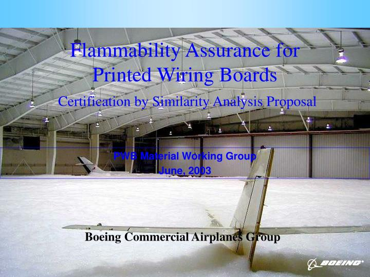 flammability assurance for printed wiring boards certification by similarity analysis proposal n.