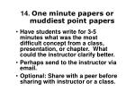 14 one minute papers or muddiest point papers