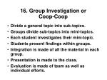 16 group investigation or coop coop