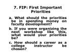 7 fip first important priorities