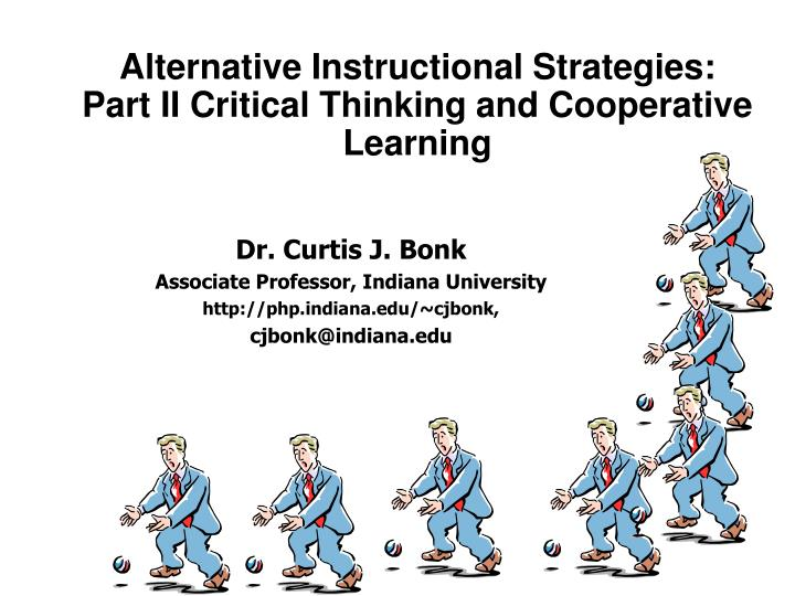 alternative instructional strategies part ii critical thinking and cooperative learning n.
