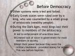 before democracy