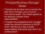 principal business manager model