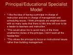 principal educational specialist model