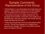 sample comments representative of the group