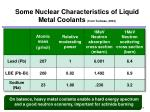 some nuclear characteristics of liquid metal coolants from todreas 2004