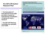 the gif lfr system research plan