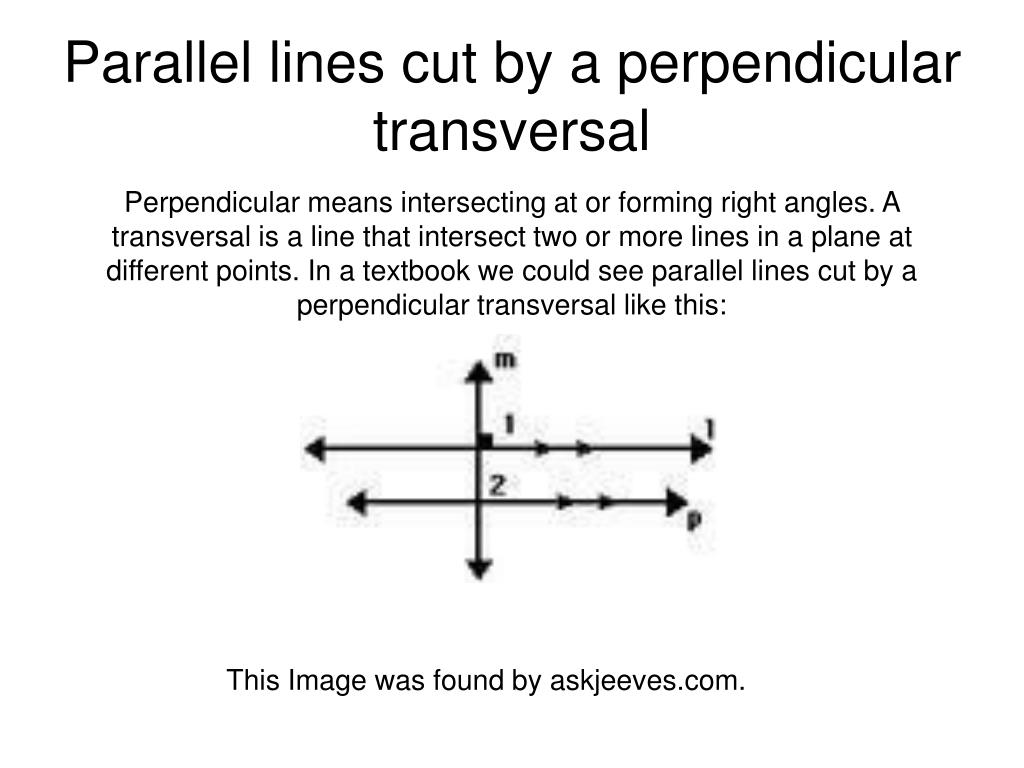 Parallel lines cut by a perpendicular transversal