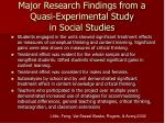 major research findings from a quasi experimental study in social studies