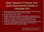 major research findings from quasi experimental studies in language arts
