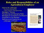 roles and responsibilities of an agricultural employer