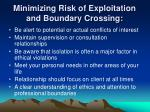 minimizing risk of exploitation and boundary crossing5