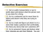 detective exercise