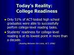 today s reality college readiness