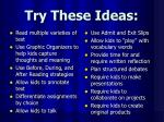 try these ideas