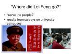 where did lei feng go