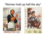 women hold up half the sky1