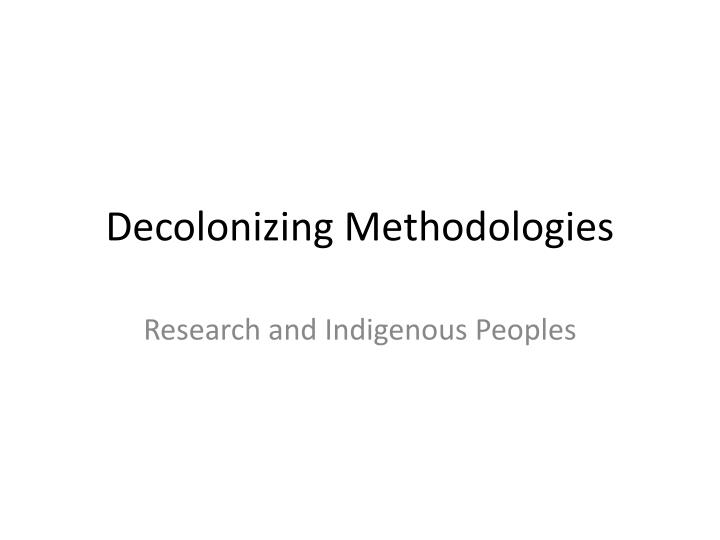 decolonizing methodologies n.
