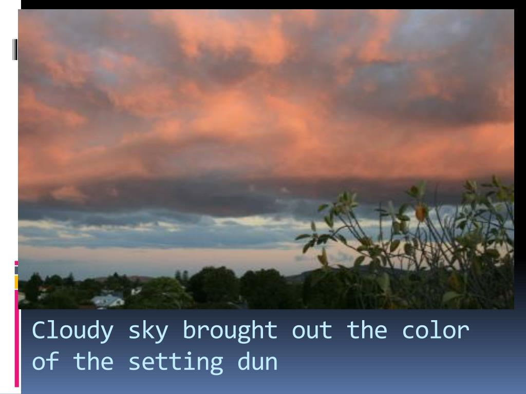 Cloudy sky brought out the color of the setting dun