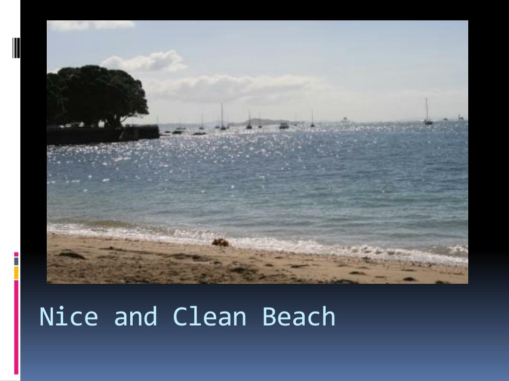 Nice and Clean Beach