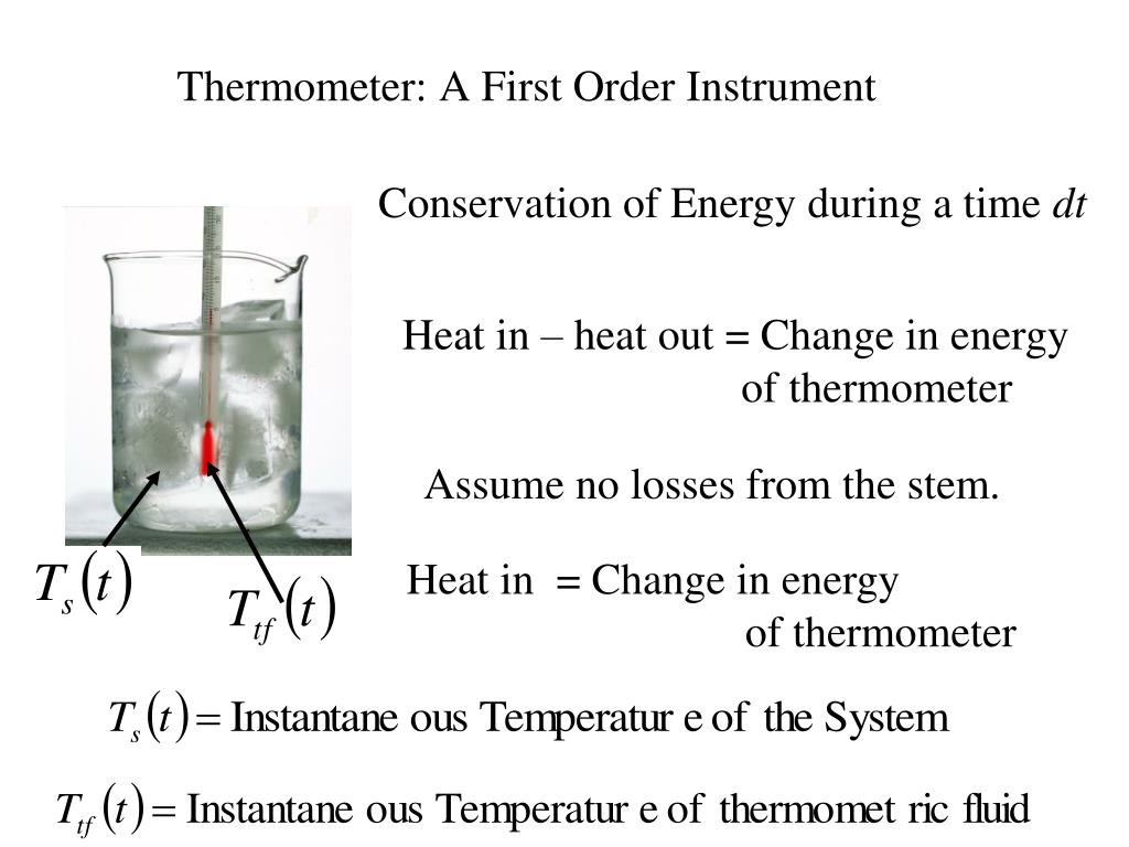 Thermometer: A First Order Instrument