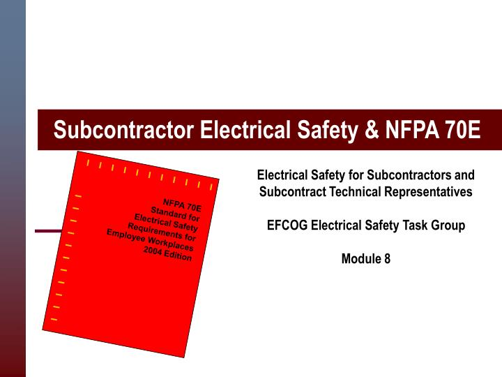 subcontractor electrical safety nfpa 70e n.