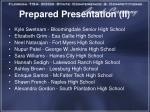 prepared presentation ii