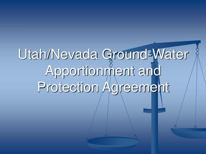 utah nevada ground water apportionment and protection agreement n.