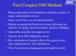 fast coupled nm method