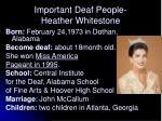 important deaf people heather whitestone