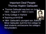 important deaf people thomas hopkin gallaudet