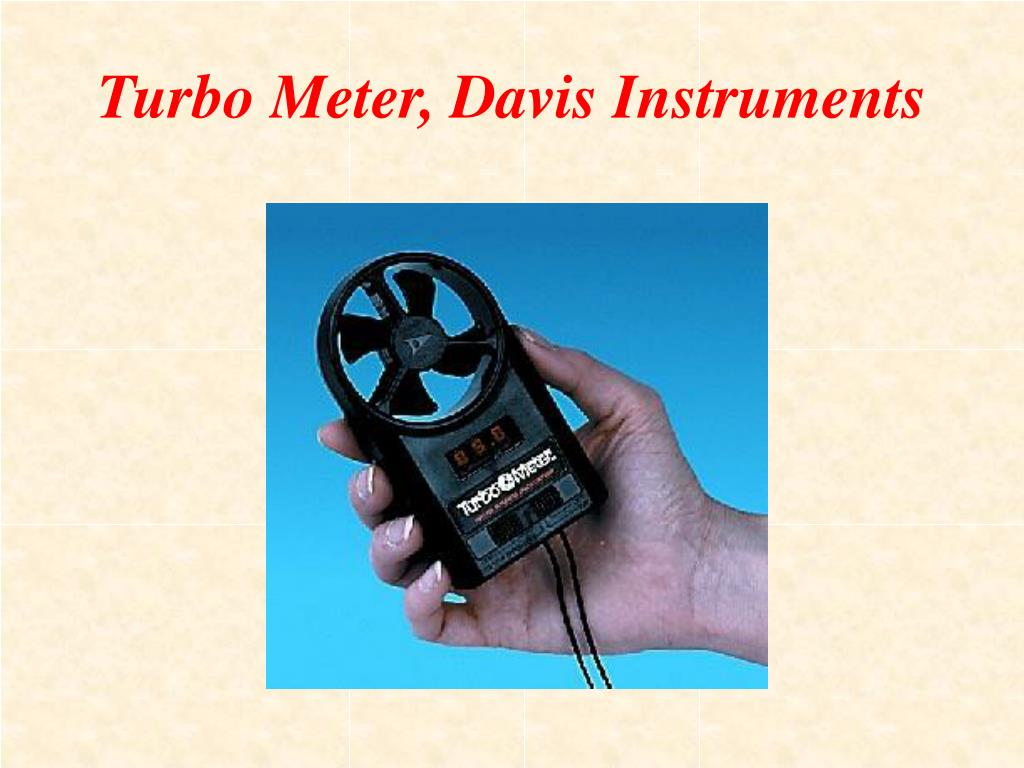 Turbo Meter, Davis Instruments