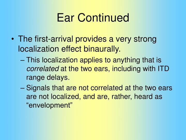 Ear Continued