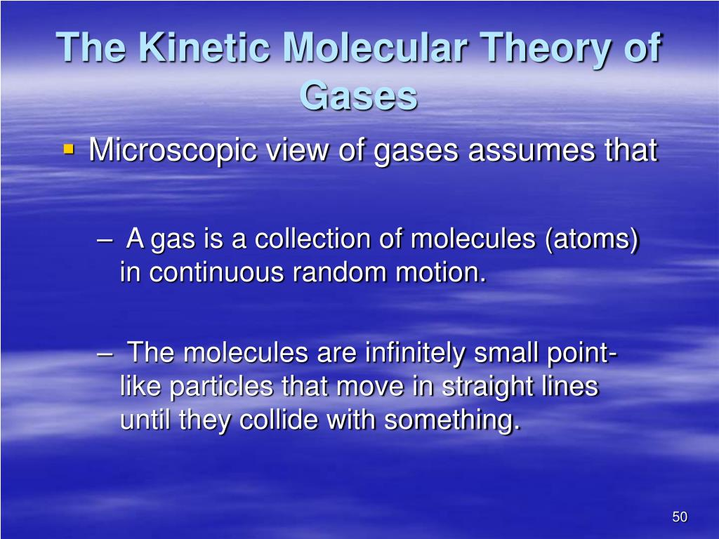 The Kinetic Molecular Theory of Gases