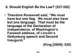 8 should english be the law 527 562