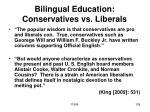 bilingual education conservatives vs liberals