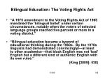 bilingual education the voting rights act