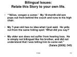bilingual issues relate this story to your own life