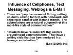 influence of cellphones text messaging weblogs e mail